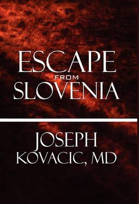 Escape from Slovenia