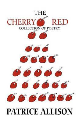 The Cherry Red Collection of Poetry