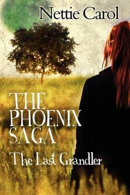 The Phoenix Saga: The Last Grandler
