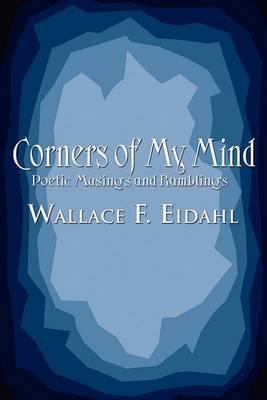 Corners of My Mind: Poetic Musings and Ramblings