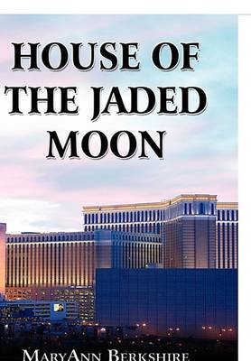 House of the Jaded Moon