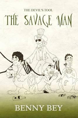 The Devil's Tool: The Savage Man