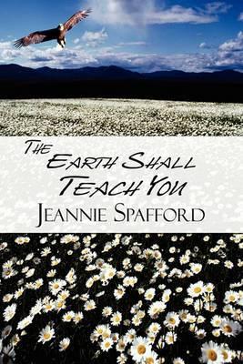 The Earth Shall Teach You