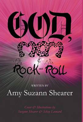 God, Mom & Rock and Roll