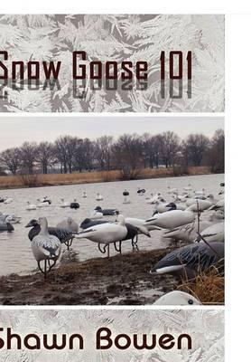 Snow Goose 101