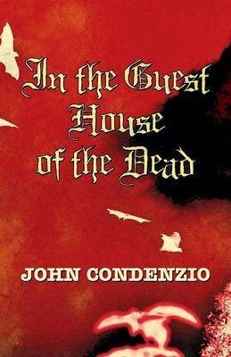 In the Guest House of the Dead