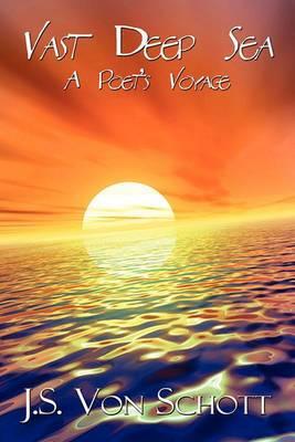 Vast Deep Sea: A Poet's Voyage
