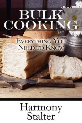 Bulk Cooking: Everything You Need to Know