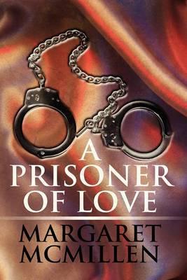 A Prisoner of Love