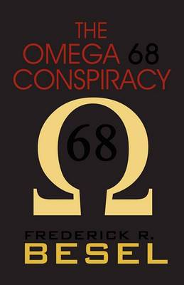 The Omega 68 Conspiracy