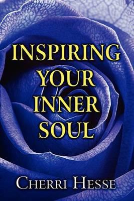 Inspiring Your Inner Soul