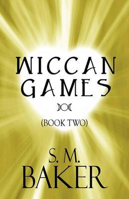 Wiccan Games (Book Two)
