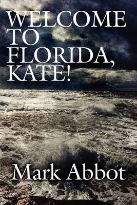 Welcome to Florida, Kate!