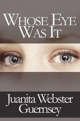 Whose Eye Was It