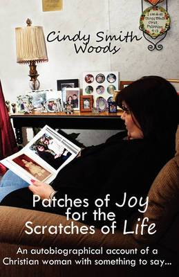 Patches of Joy for the Scratches of Life
