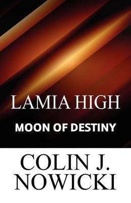 Lamia High: Moon of Destiny