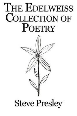 The Edelweiss Collection of Poetry