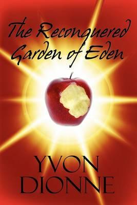 The Reconquered Garden of Eden