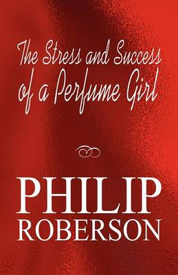 The Stress and Success of a Perfume Girl