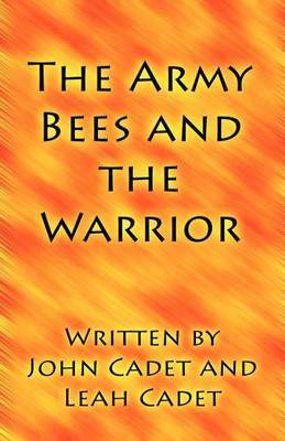 The Army Bees and the Warrior