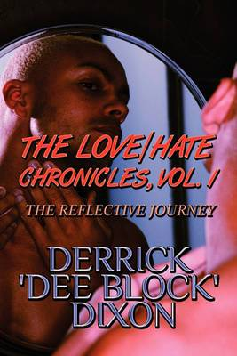 The Love/Hate Chronicles, Vol. 1: The Reflective Journey