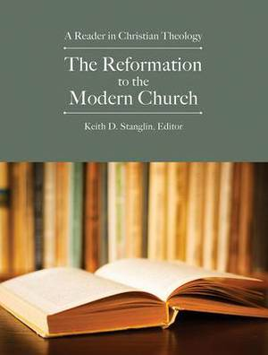 The Reformation to the Modern Church