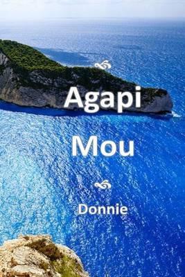 Agapi Mou: (My Beloved)