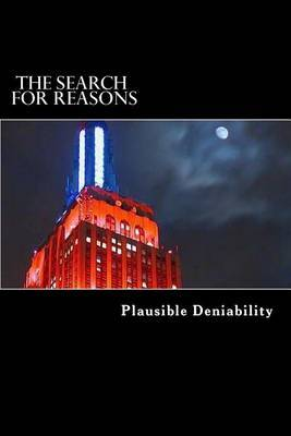 The Search for Reasons