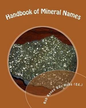 Handbook of Mineral Names