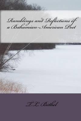 Ramblings and Reflections of a Bahamian-American Poet