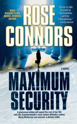 Maximum Security: A Crime Novel