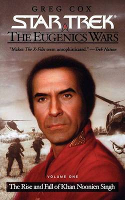 The Star Trek: The Original Series: The Eugenics Wars #1: The Rise and Fall of Khan Noonien Singh