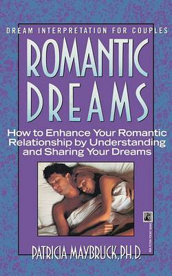 Romantic Dreams: How to Enhance Intimate Relationship