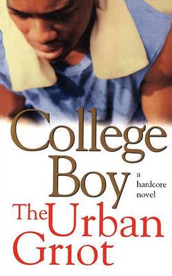 College Boy: A Novel