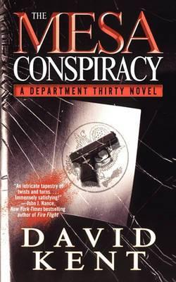 The Mesa Conspiracy: A Department Thirty Novel