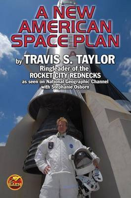 The Rocket City Rednecks' New American Space Plan