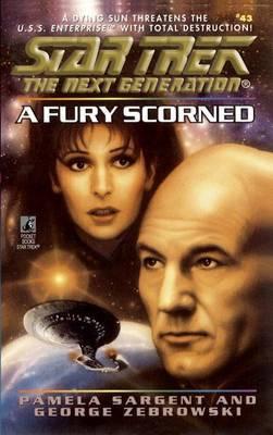 A Star Trek: The Next Generation: A Fury Scorned