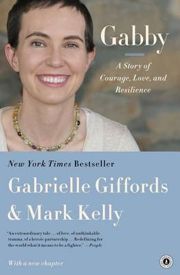 Gabby: A Story of Courage, Love, and Resilience