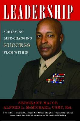 Leadership: Achieving Life-Changing Success from Within