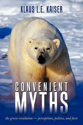 Convenient Myths: The Green Revolution - Perceptions, Politics, and Facts