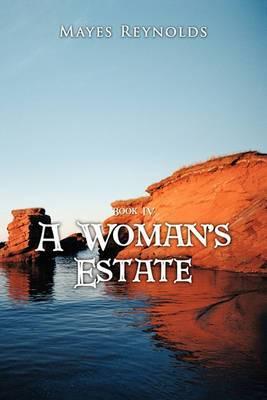 A Woman's Estate: Bk. 4