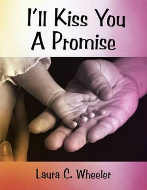 I'll Kiss You A Promise