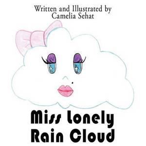 Miss Lonely Rain Cloud