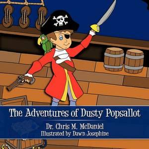 The Adventures Of Dusty Popsallot