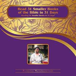 Read 31 Smaller Books of the Bible in 31 Days: Reading 31 Smaller Books in 31 Days