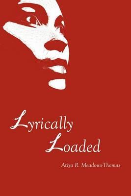 Lyrically Loaded