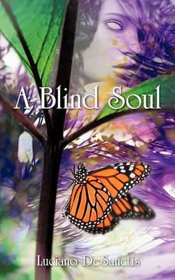 A Blind Soul