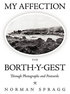 My Affection for Borth-y-Gest: Through Photographs and Postcards