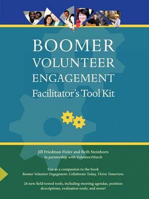 Boomer Volunteer Engagement: Facilitator's Tool Kit