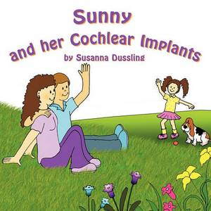Sunny and Her Cochlear Implants